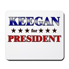 KEEGAN for president Mousepad