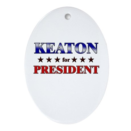 KEATON for president Oval Ornament