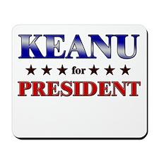 KEANU for president Mousepad