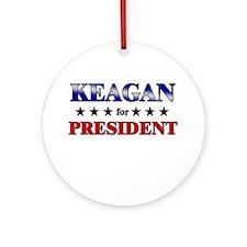 KEAGAN for president Ornament (Round)