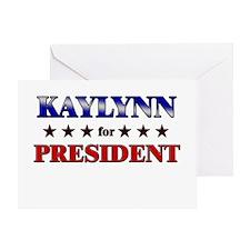 KAYLYNN for president Greeting Card