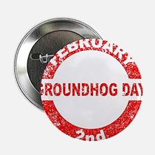"""Groundhog Day Stamp 2.25"""" Button"""