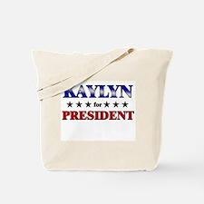 KAYLYN for president Tote Bag