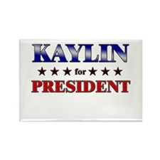 KAYLIN for president Rectangle Magnet