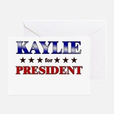 KAYLIE for president Greeting Card