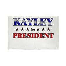KAYLEY for president Rectangle Magnet