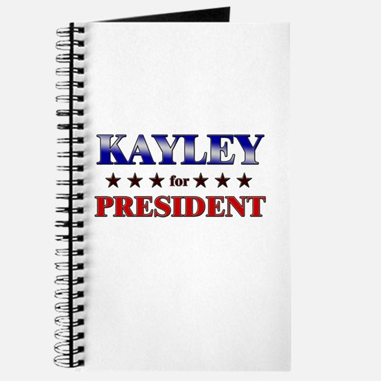 KAYLEY for president Journal
