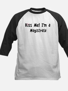 Kiss Me: Magistrate Tee