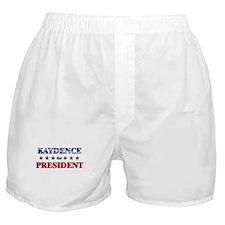 KAYDENCE for president Boxer Shorts