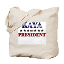 KAYA for president Tote Bag