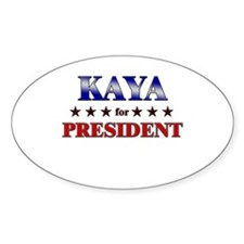 KAYA for president Oval Decal