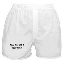 Kiss Me: Veterinarian Boxer Shorts