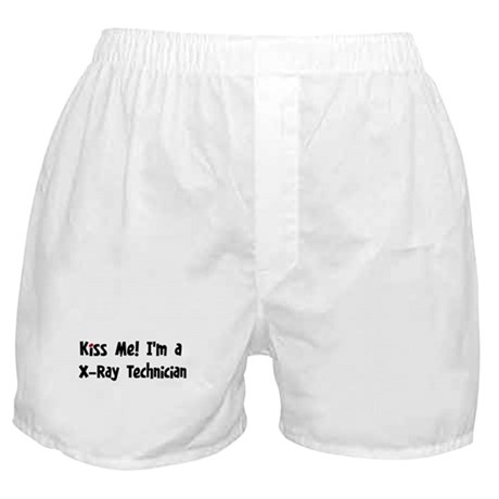 Kiss Me: X-Ray Technician Boxer Shorts