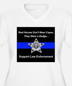 Real Heroes Wear Badges Plus Size T-Shirt