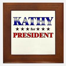KATHY for president Framed Tile