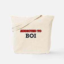 Addicted to Boi Tote Bag