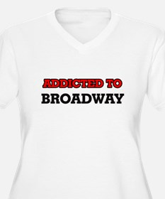 Addicted to Broadway Plus Size T-Shirt