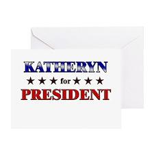 KATHERYN for president Greeting Card