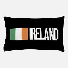 Ireland: Irish Flag & Ireland Pillow Case