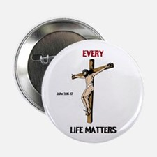 """Every Life Matters 2.25"""" Button"""
