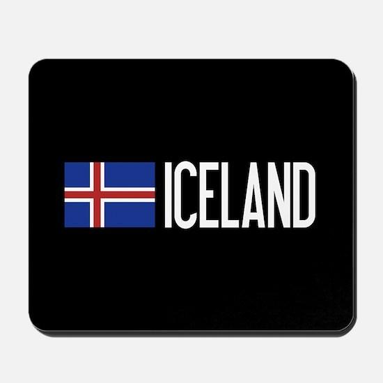 Iceland: Icelandic Flag & Iceland Mousepad