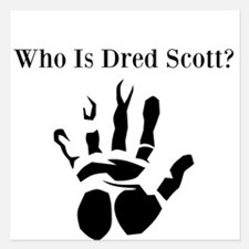 Who Is Dred Scott? Invitations