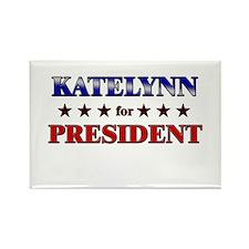 KATELYNN for president Rectangle Magnet