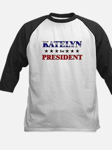 KATELYN for president Tee