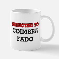 Addicted to Coimbra Fado Mugs