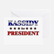 KASSIDY for president Greeting Card