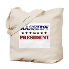 KASSIDY for president Tote Bag