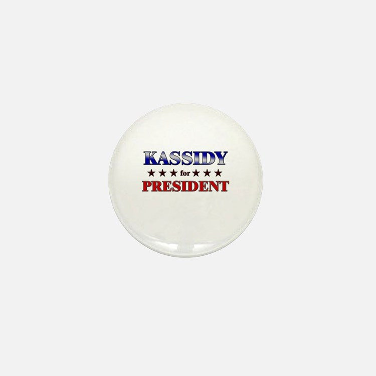 KASSIDY for president Mini Button