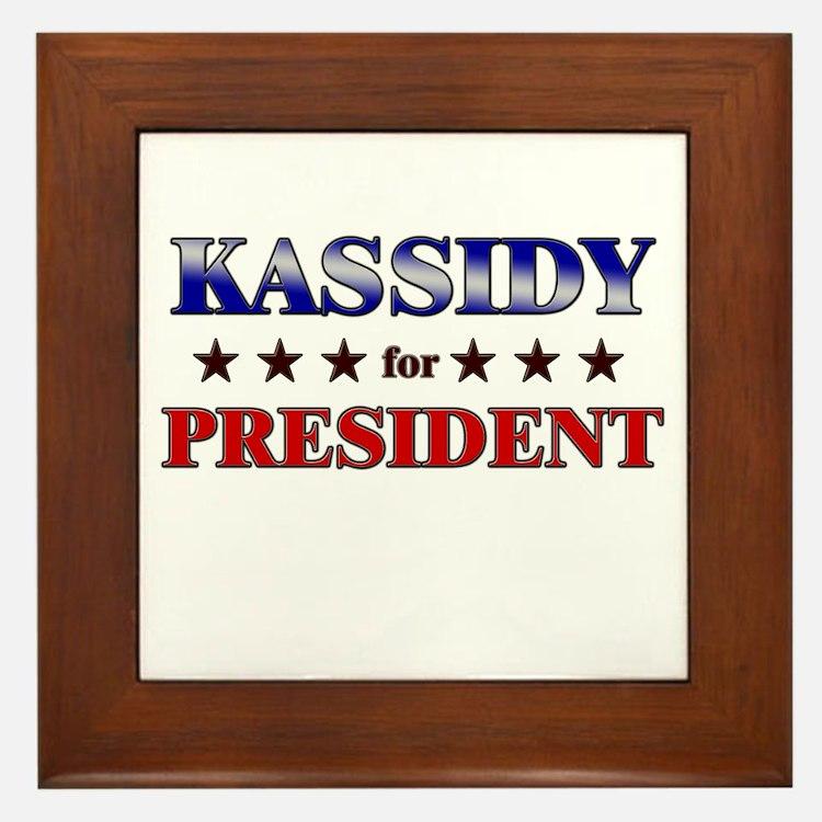KASSIDY for president Framed Tile