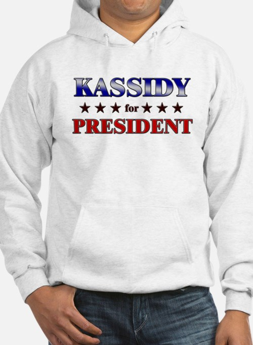 KASSIDY for president Hoodie