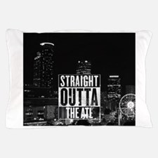 STRAIGHT OUTTA THE ATL Pillow Case