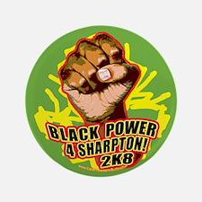 """Black Power 4 Sharpton 3.5"""" Button"""