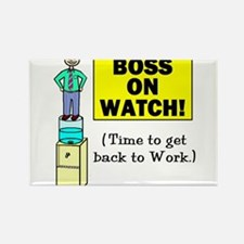 BOSS ON WATCH GET BACK TO WOR Rectangle Magnet