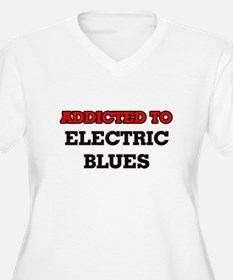 Addicted to Electric Blues Plus Size T-Shirt