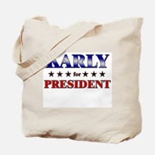KARLY for president Tote Bag
