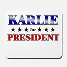 KARLIE for president Mousepad
