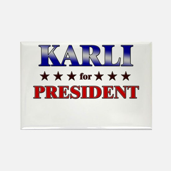 KARLI for president Rectangle Magnet
