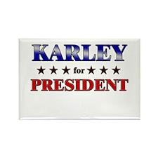 KARLEY for president Rectangle Magnet