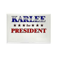 KARLEE for president Rectangle Magnet