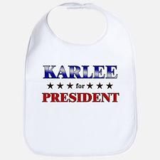 KARLEE for president Bib