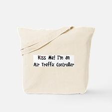 Kiss Me: Air Traffic Controll Tote Bag