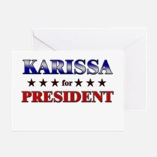 KARISSA for president Greeting Card