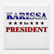 KARISSA for president Tile Coaster