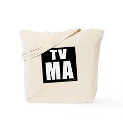 Mature Audiences (TV:MA) Tote Bag