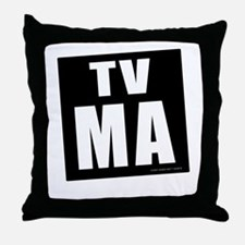 Mature Audiences (TV:MA) Throw Pillow