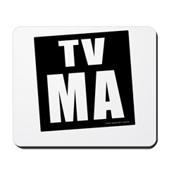 Mature Audiences (TV:MA) Mousepad
